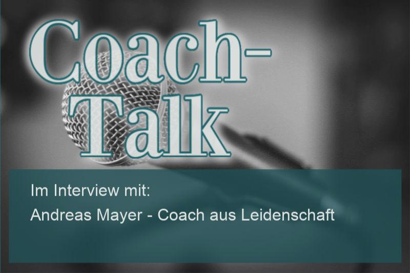 Andreas Mayer – Coach aus Leidenschaft