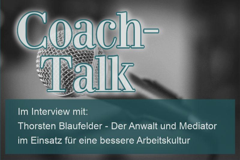 Thorsten Blaufelder – Der Anwalt und Mediator im Einsatz für eine bessere Arbeitskultur